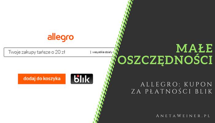Małe oszczędności: Kupon 20zł do Allegro za płatność BLIK.