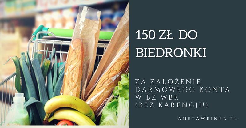 150 zł do Biedronki od BZ WBK (bez okresu karencji!)