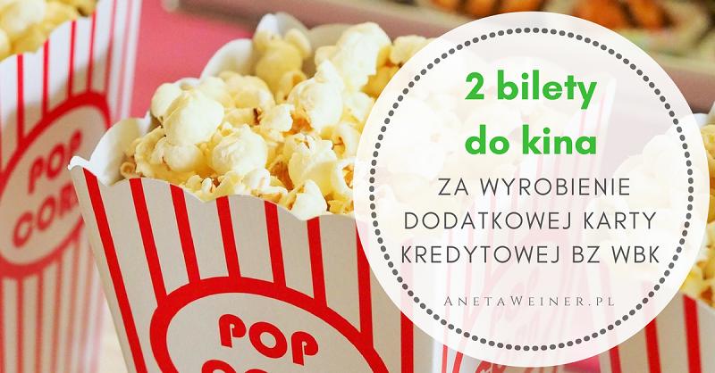 2 bilety do kina dla posiadaczy karty kredytowej BZ WBK [Małe oszczędności]
