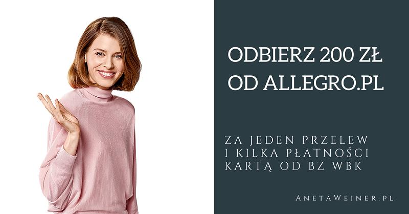 Ultra szybka promocja – 200 zł do Allegro od BZ WBK.