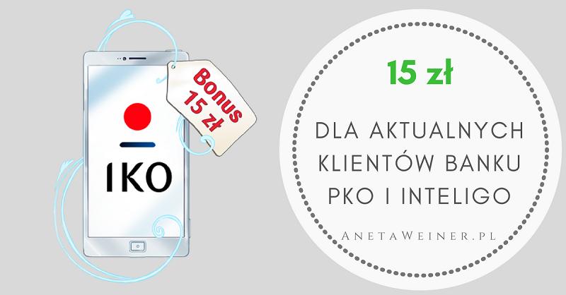15 zł za 2 płatności aplikacja IKO dla aktualnych klientów PKO BP i Inteligo [Małe oszczędności]
