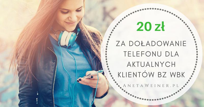 20 zł za doładowanie telefonu dla aktualnych klientów BZ WBK