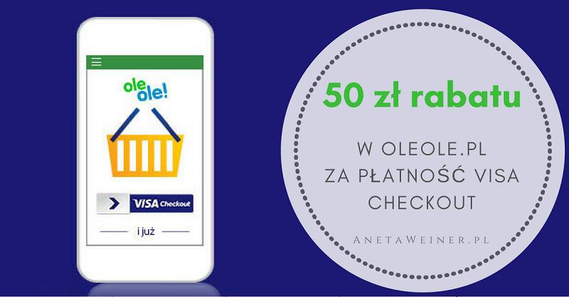 50 zł rabatu do OleOle.pl za płatność Visa Checkout [Małe oszczędności]