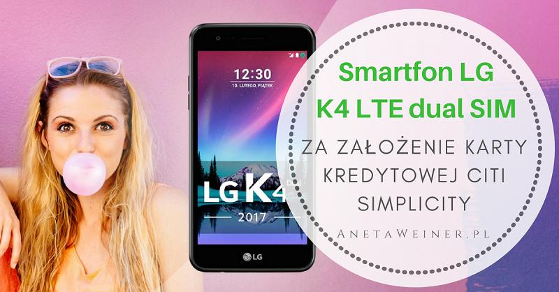 Odbierz Smartfon LG K4 LTE za wykonanie 15 płatności kartą kredytową Citi Simplicity