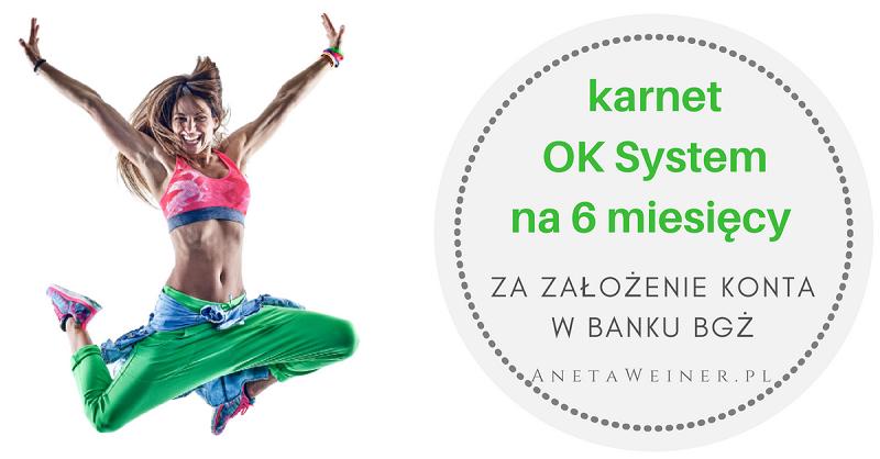 Karnet OK System na 6 miesięcy (o wartości 378 zł) od Banku BGŻ
