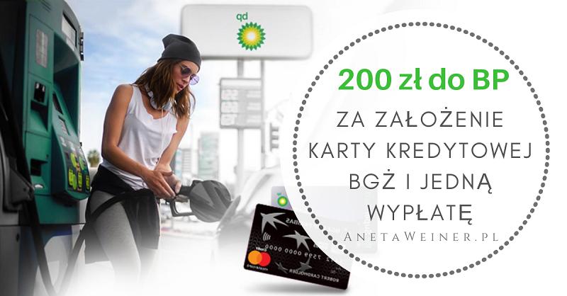 200 zł do BP za założenie karty kredytowej banku BGŻ (wystarczy jedna wypłata z bankomatu!)