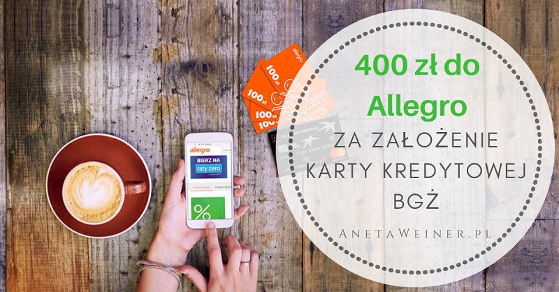 400 zł do Allegro za założenie karty kredytowej Banku BGŻ